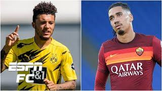 Jadon Sancho on verge of Man United deal & Chris Smalling set for a comeback?! | ESPN FC