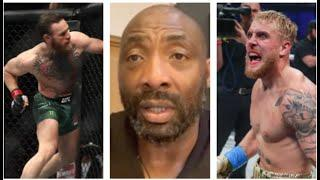 'JAKE PAUL HAS EMBARRASSED CONOR McGREGOR INTO FIGHTING HIM. I I WOULD BE P**** OFF' - JOHNNY NELSON