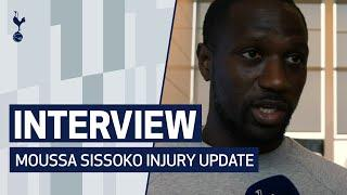 INTERVIEW | MOUSSA SISSOKO PROVIDES INJURY UPDATE