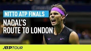 Nadal's Route To London | Nitto ATP Finals | ATP