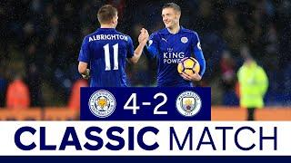 Vardy's First Premier League Hat-Trick | Leicester City 4 Manchester City 2 | Classic Matches