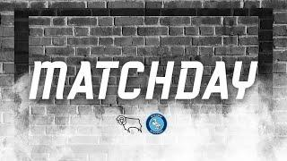 MATCHDAY | Derby County v Wycombe Wanderers