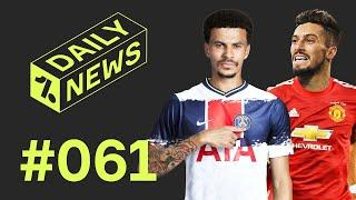 Man United's NEW signing + Dele Alli to PSG?  Daily News