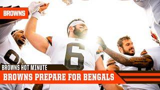Browns Prepare to Take on Bengals | Browns Hot Minute