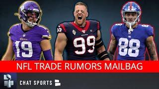 NFL Trade Rumors Ft. J.J. Watt, Adam Thielen & Evan Engram + Colin Kaepernick to Cowboys? | Mailbag