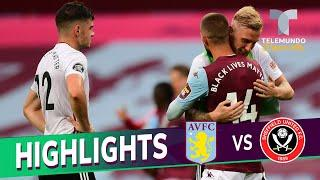 Highlights & Goals | Aston Villa vs. Sheffield United 0-0 | Telemundo Deportes