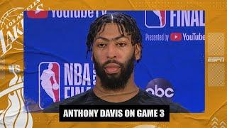 Anthony Davis on Lakers' Game 3 loss to Heat: ' Trust me, we'll be fine'   2020 NBA Finals