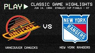 Vancouver Canucks vs. New York Rangers - June 14, 1994 - Game 7 Stanley Cup Finals | NHL Classics
