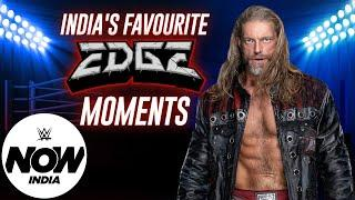 India Picks their Favorite Edge Moments   Birthday Special: WWE Now India