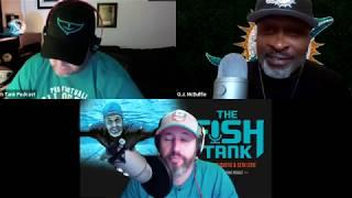 The Fish Tank | Don Shula Tribute with O.J. McDuffie and Seth Levit