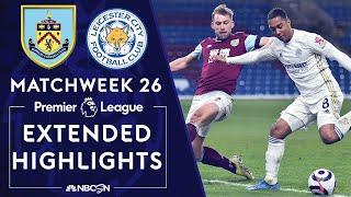 Burnley v. Leicester City | PREMIER LEAGUE HIGHLIGHTS | 3/3/2021 | NBC Sports