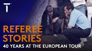 Referee Stories: 40 Years at the European Tour