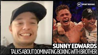 """""""Fighting for world titles on the same card!"""" Sunny Edwards dreams to dominate with brother Charlie"""