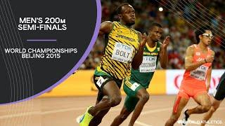 Men's 200m Semi-Finals | World Athletics Championships Beijing 2015
