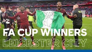 FA Cup Winners | In Full: Leicester City's Wembley Celebrations | 2020/21