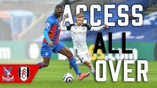 Access All Over | Crystal Palace 0-0 Fulham