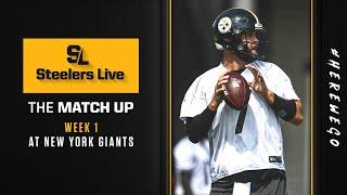 Steelers Live The Match Up (Sept. 10): Week 1 at New York Giants