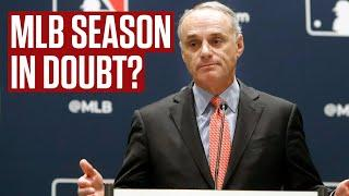 Rob Manfred Says MLB Season In Jeopardy | Instant Analysis
