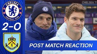 Thomas Tuchel & Marcos Alonso On Squad Performance + Getting Back To The Top   Chelsea 2-0 Burnley