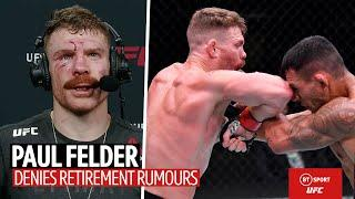 """""""I hadn't trained for four months!"""" Paul Felder's love for UFC is back!"""