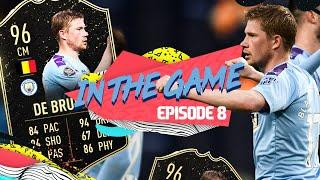 KEVIN DE BRUYNE IN FIFA TOTW!   EA SPORTS IN THE GAME   EPISODE 8