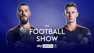 Should Dean Henderson replace David De Gea as Man Utd's number one? | The Football Show