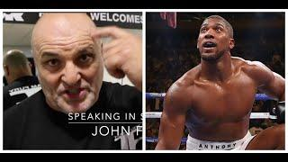 'DONT MAKE MISTAKE TYSON DID. KEEP THAT SHUT, NOD ALONG, SAY WHAT THEY WANT YOU TO' -JOHN FURY TO AJ