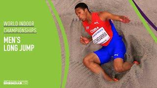 Men's Long Jump | World Indoor Championships Birmingham 2018