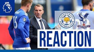 'Good Win, Good Performance' - Brendan Rodgers | Leicester City 3 Crystal Palace 0