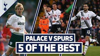 5 OF THE BEST | SPURS BEST GOALS AT SELHURST PARK | Ft. Dele, Klinsmann, Eriksen, Chadli & Kane
