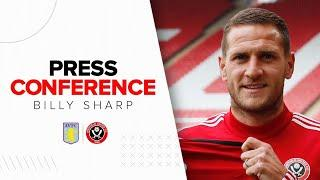 Billy Sharp | Aston Villa v Sheffield United | Press Conference