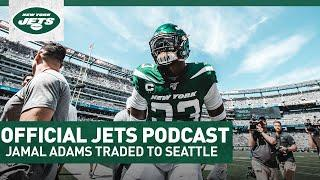 REACTION: Jets Trade Jamal Adams To Seattle | Official Jets Podcast | New York Jets