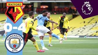 HIGHLIGHTS | WATFORD 0-4 MAN CITY | Sterling x2, Foden, Laporte