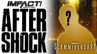 IMPACT Wrestling Post Show July 7, 2020 - Who Will Show Up At Slammiversary?   IMPACT! After Shock