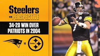 Steelers Perspective: Steelers defeat the Patriots 34-20 in 2004 | Pittsburgh Steelers