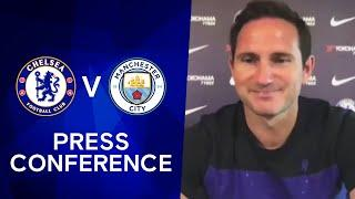 Frank Lampard Gives An Injury Update & Discusses The Race For The Top 4 | Chelsea v Manchester City