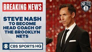 Steve Nash signs four-year contract to become coach of Brooklyn Nets | CBS Sports HQ
