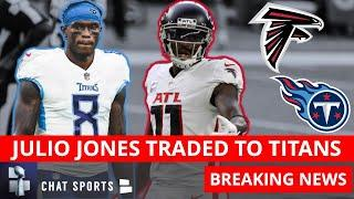 BREAKING NEWS: Julio Jones Traded To The Tennessee Titans By Atlanta Falcons   NFL Trade Details