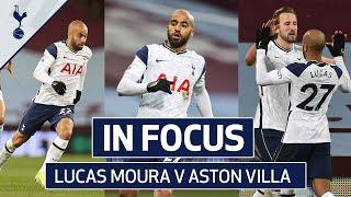 Lucas Moura's Incredible Display! | IN FOCUS | ASTON VILLA V SPURS