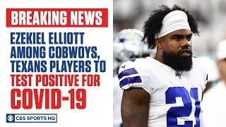 Ezekiel Elliott among players from Cowboys & Texans to test positive for COVID-19