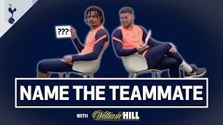 ️ Spurs 100m champion?  Future movie star? | NAME THE TEAMMATE! ft Dele and Matt Doherty!