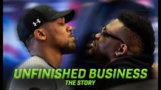 UNFINISHED BUSINESS - Anthony Joshua vs Jarrell Miller - THE STORY