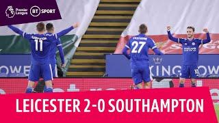 Leicester vs Southampton (2-0) | Foxes up to second in Premier League! | Premier League Highlights