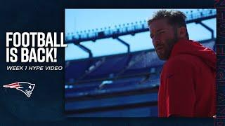 Football is Back!   New England Patriots: Week 1 Hype Video