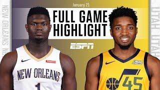 New Orleans Pelicans vs. Utah Jazz [FULL GAME HIGHLIGHTS] | NBA on ESPN