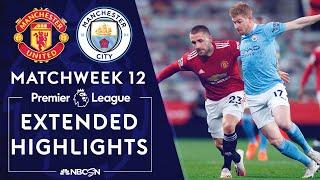 Manchester United v. Manchester City | PREMIER LEAGUE HIGHLIGHTS | 12/12/2020 | NBC Sports