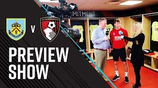 afcbTV Preview Show | Burnley (A)