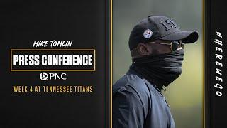 Press Conference (Sept. 30): Coach Mike Tomlin | Week 4 at Tennessee Titans