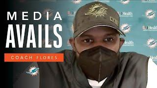 Coach Flores: 'We have to take advantage of our opportunities.' | Miami Dolphins Media Avails