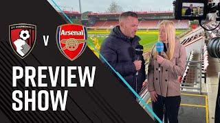 AFCBTV Preview Show  | Arsenal (A)